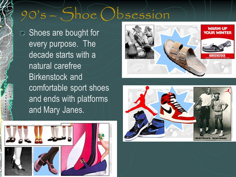 90's – Shoe Obsession