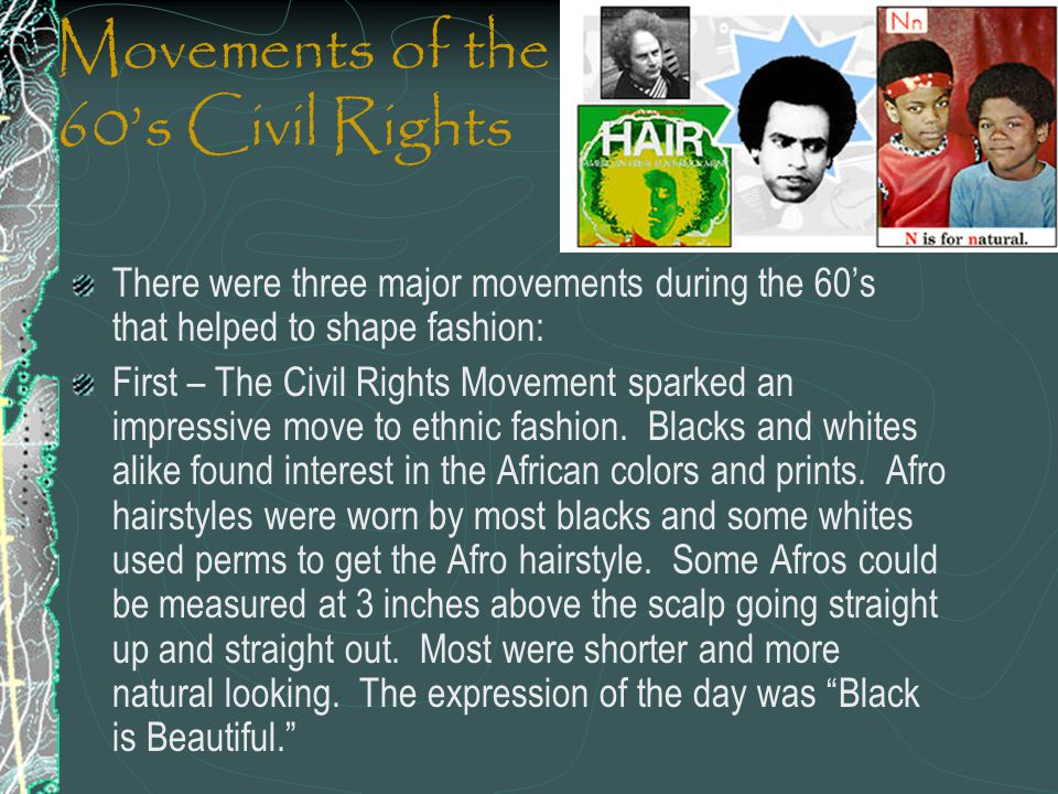 Movements of the 60's Civil Rights