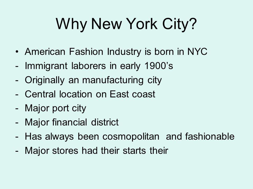 Why New York City American Fashion Industry is born in NYC