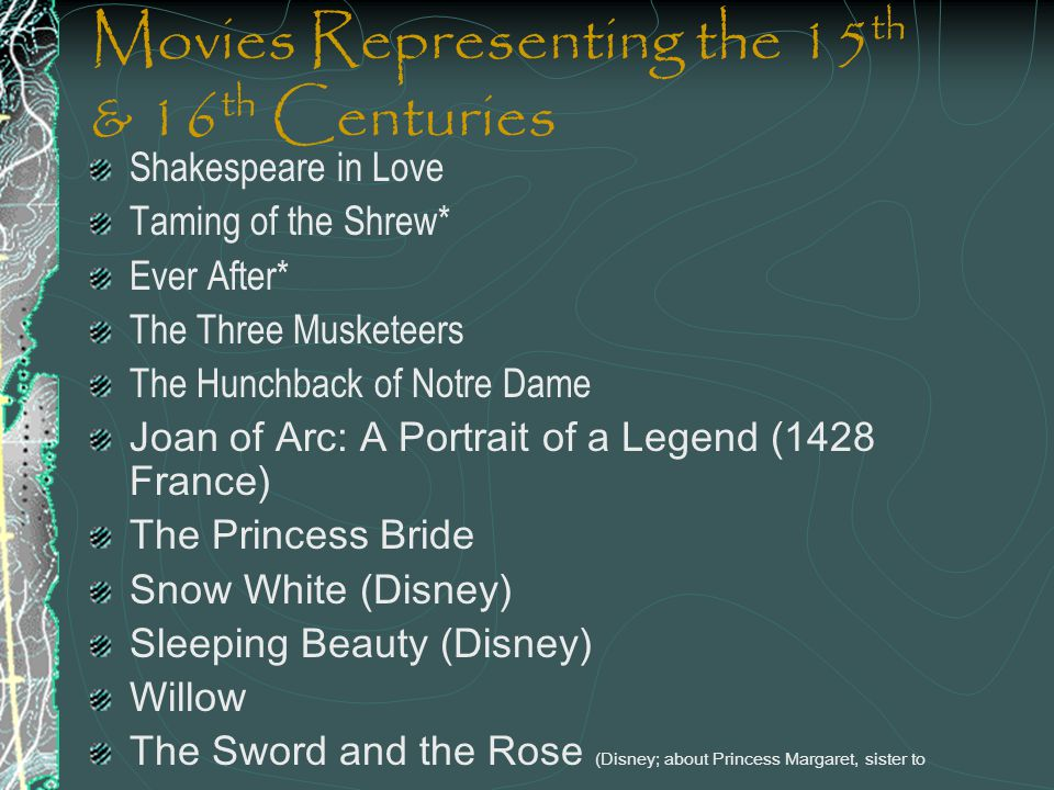 Movies Representing the 15th & 16th Centuries