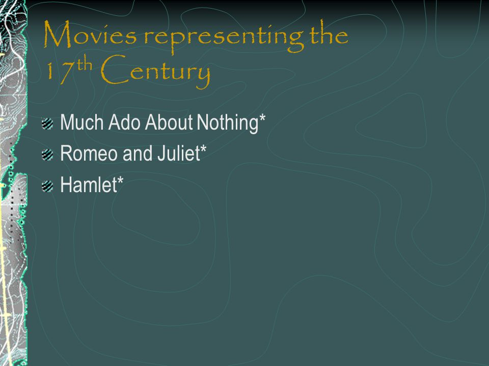 Movies representing the 17th Century
