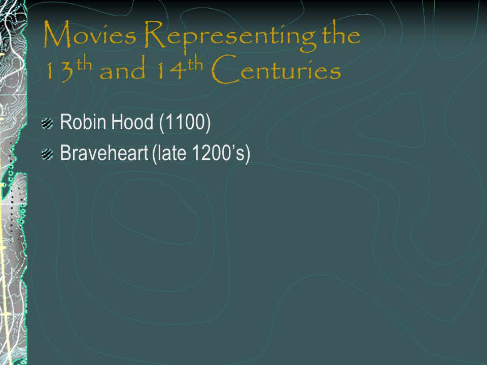 Movies Representing the 13th and 14th Centuries