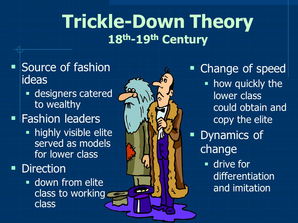 Trickle-Down Theory 18th-19th Century