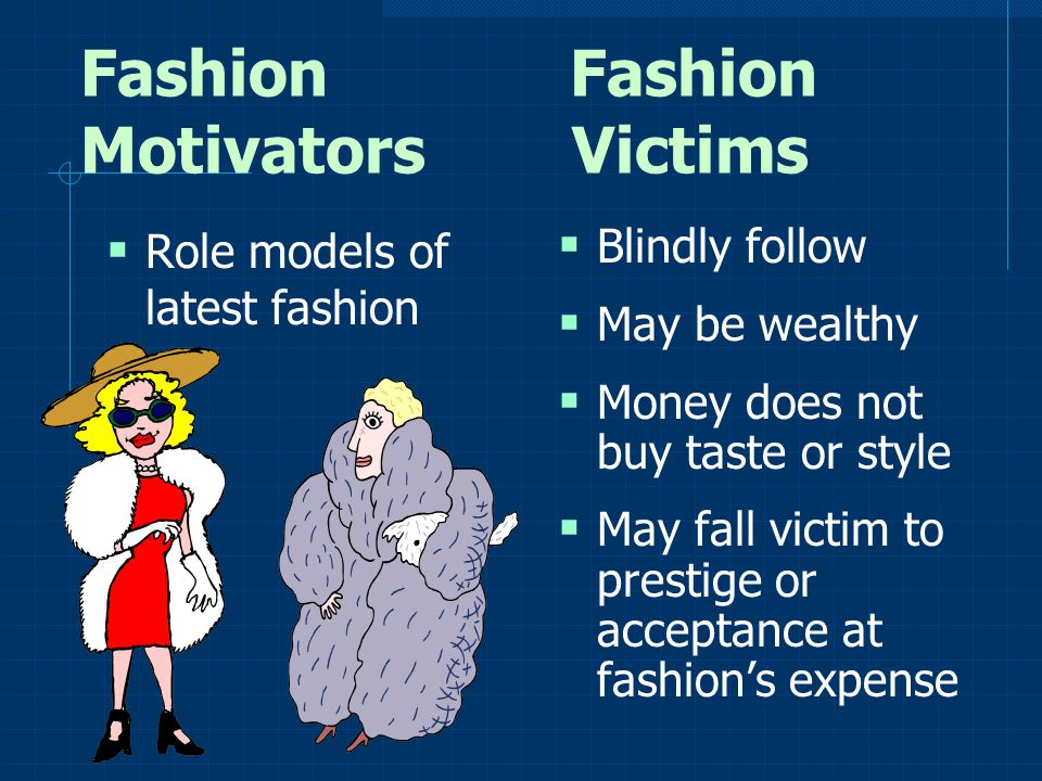 Fashion Fashion Motivators Victims