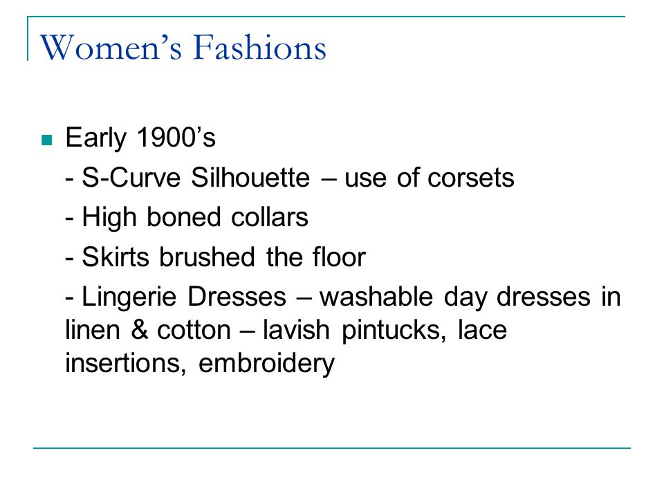 Women's Fashions Early 1900's - S-Curve Silhouette – use of corsets