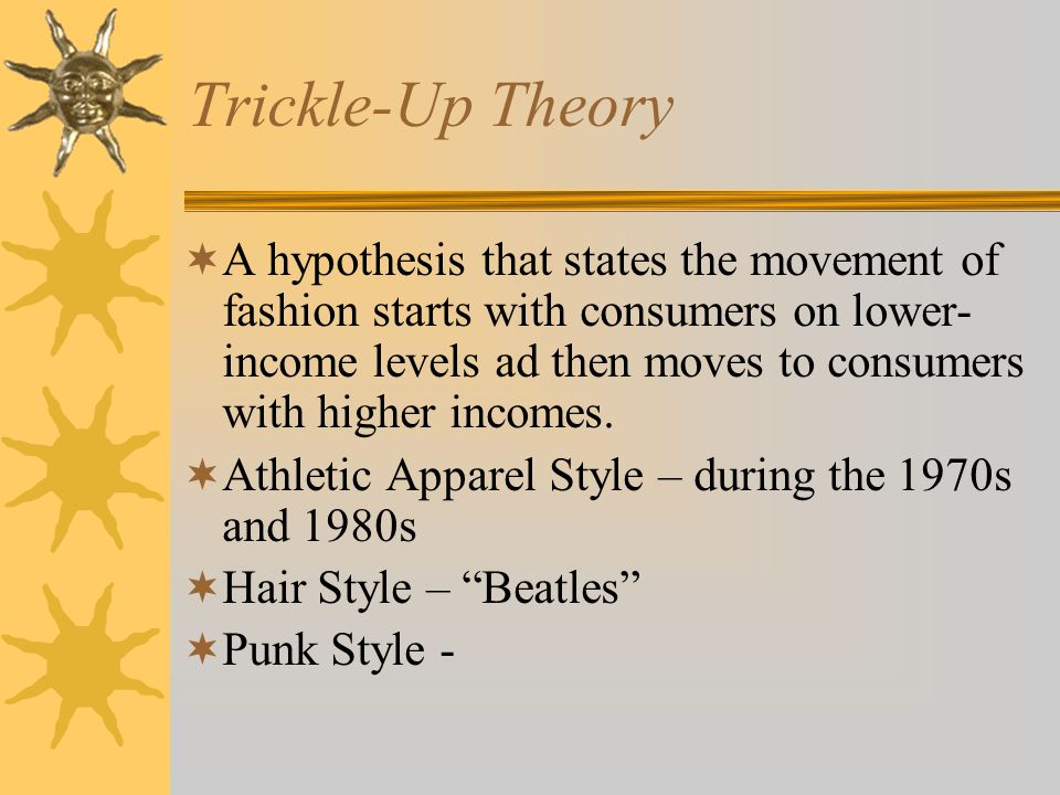 Trickle-Up Theory