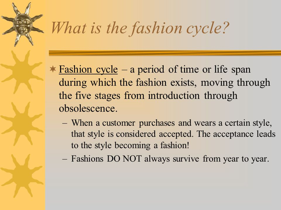 What is the fashion cycle