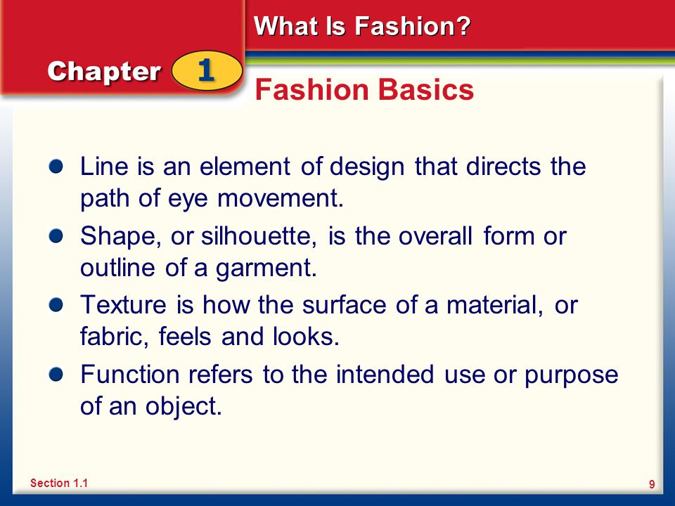 Fashion Basics Line is an element of design that directs the path of eye movement.