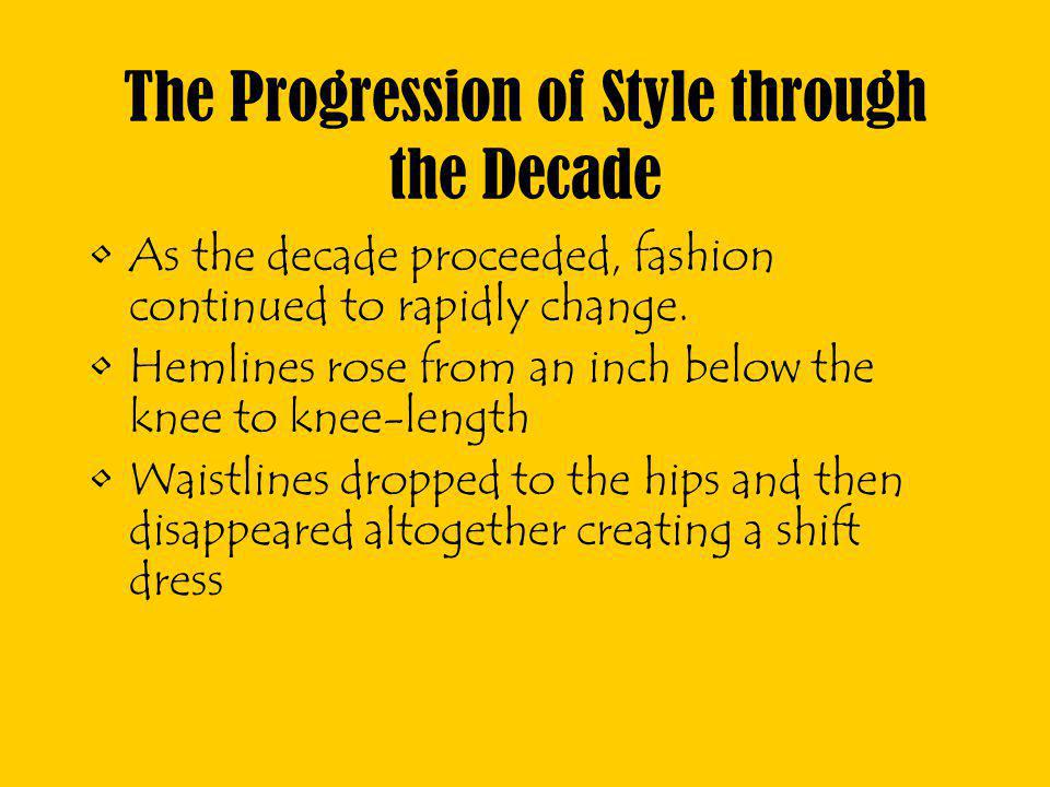 The Progression of Style through the Decade