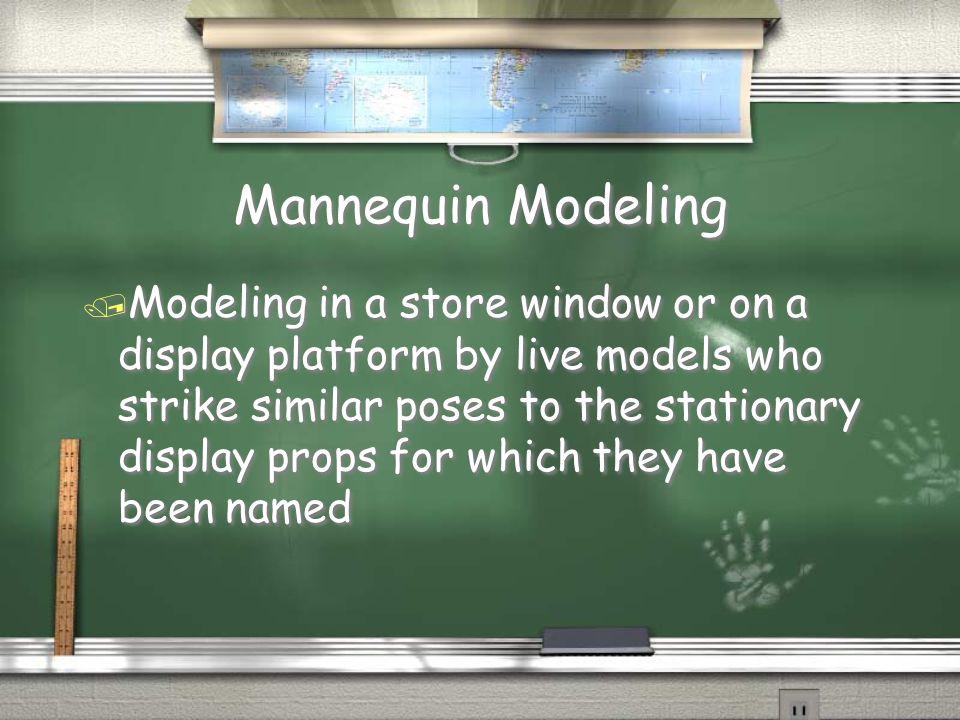 Mannequin Modeling