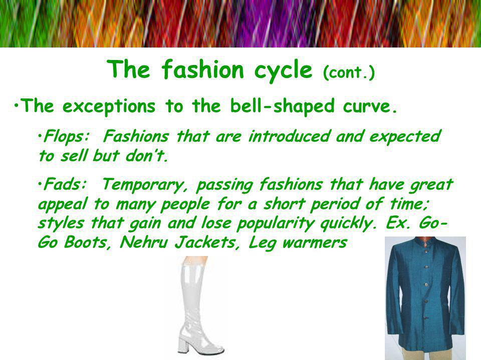 The fashion cycle (cont.)