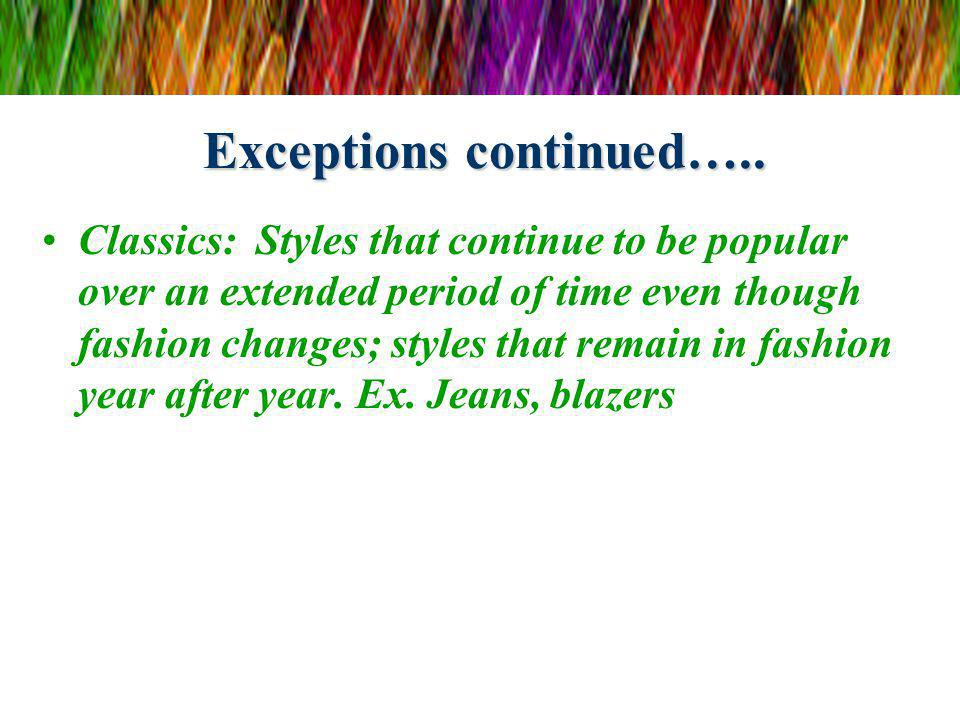 Exceptions continued…..