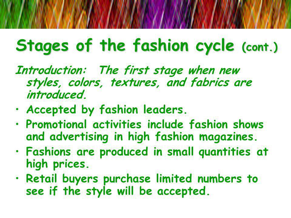 Stages of the fashion cycle (cont.)