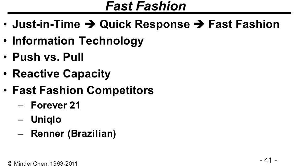 Fast Fashion Just-in-Time  Quick Response  Fast Fashion