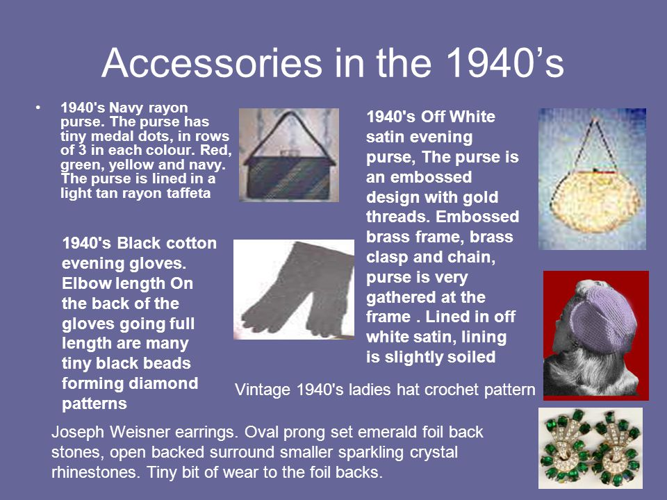 Accessories in the 1940's