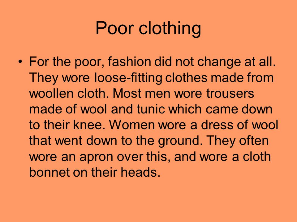 Poor clothing