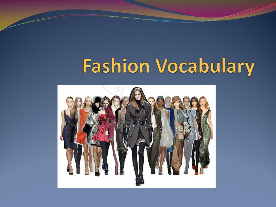 Fashion Vocabulary