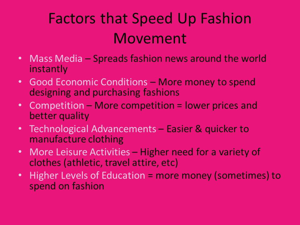 Factors that Speed Up Fashion Movement