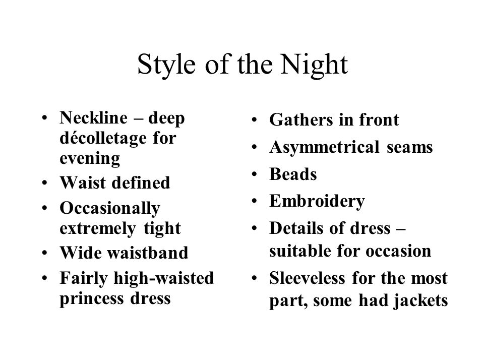 Style of the Night Neckline – deep décolletage for evening