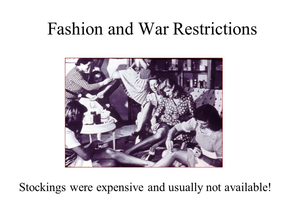 Fashion and War Restrictions