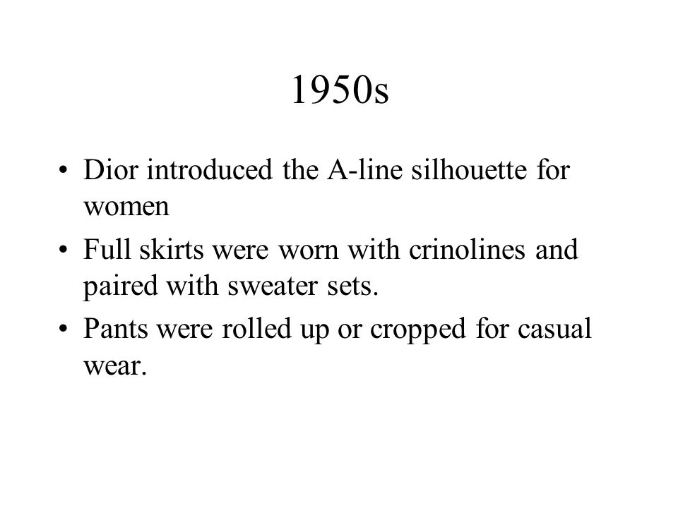 1950s Dior introduced the A-line silhouette for women