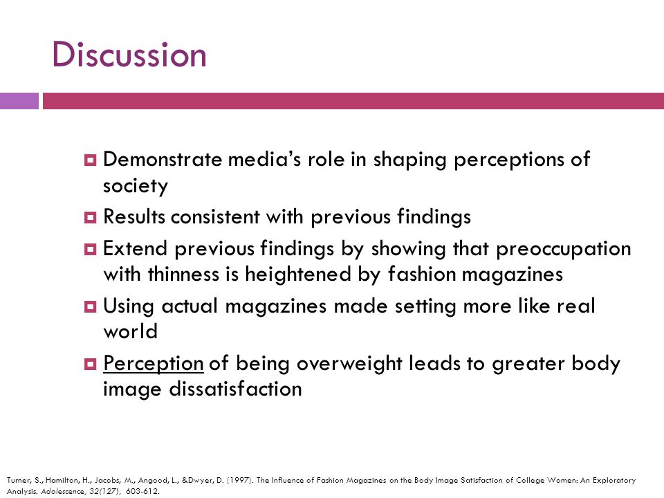 Discussion Demonstrate media's role in shaping perceptions of society