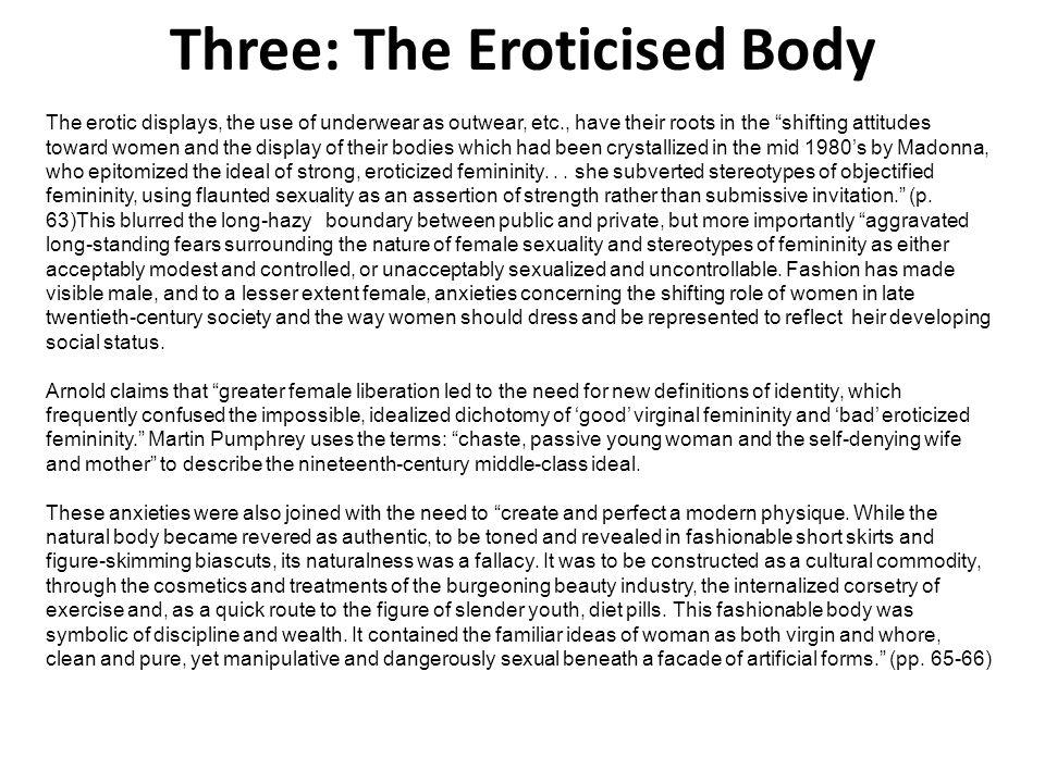Three: The Eroticised Body