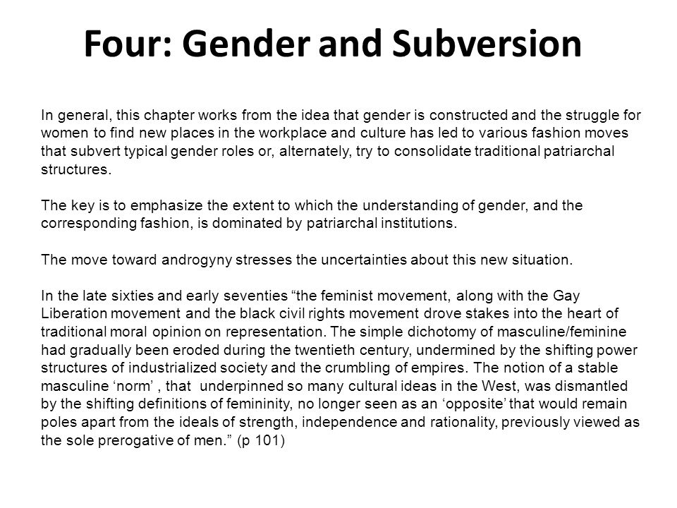 Four: Gender and Subversion