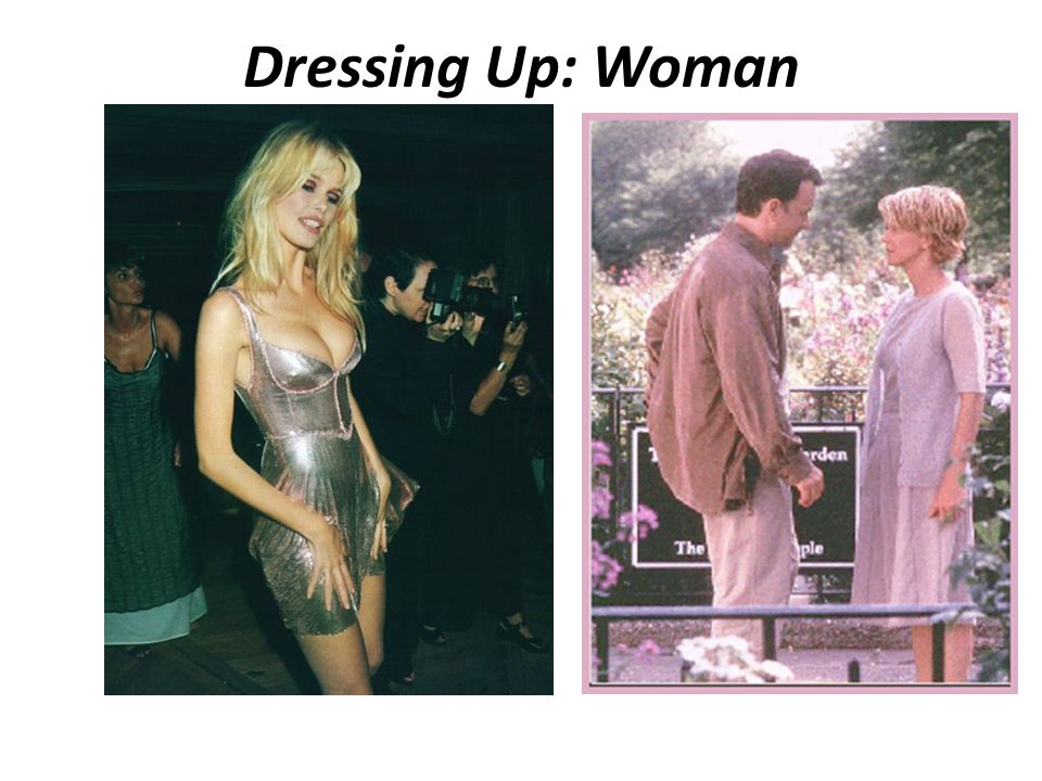 Dressing Up: Woman