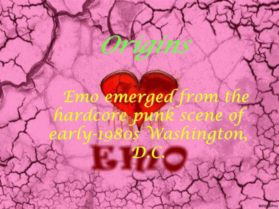 Origins Emo emerged from the hardcore punk scene of early-1980s Washington, D.C.