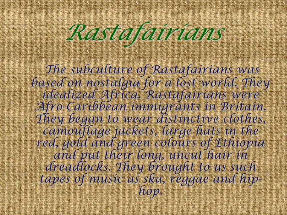 Rastafairians