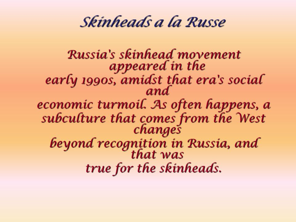 Russia s skinhead movement appeared in the