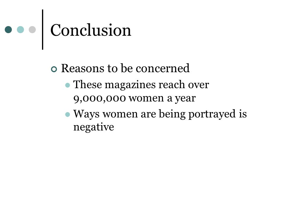 Conclusion Reasons to be concerned
