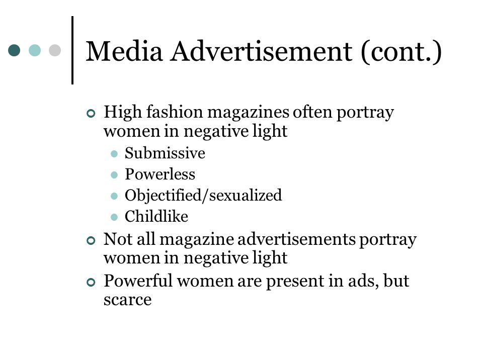 Media Advertisement (cont.)