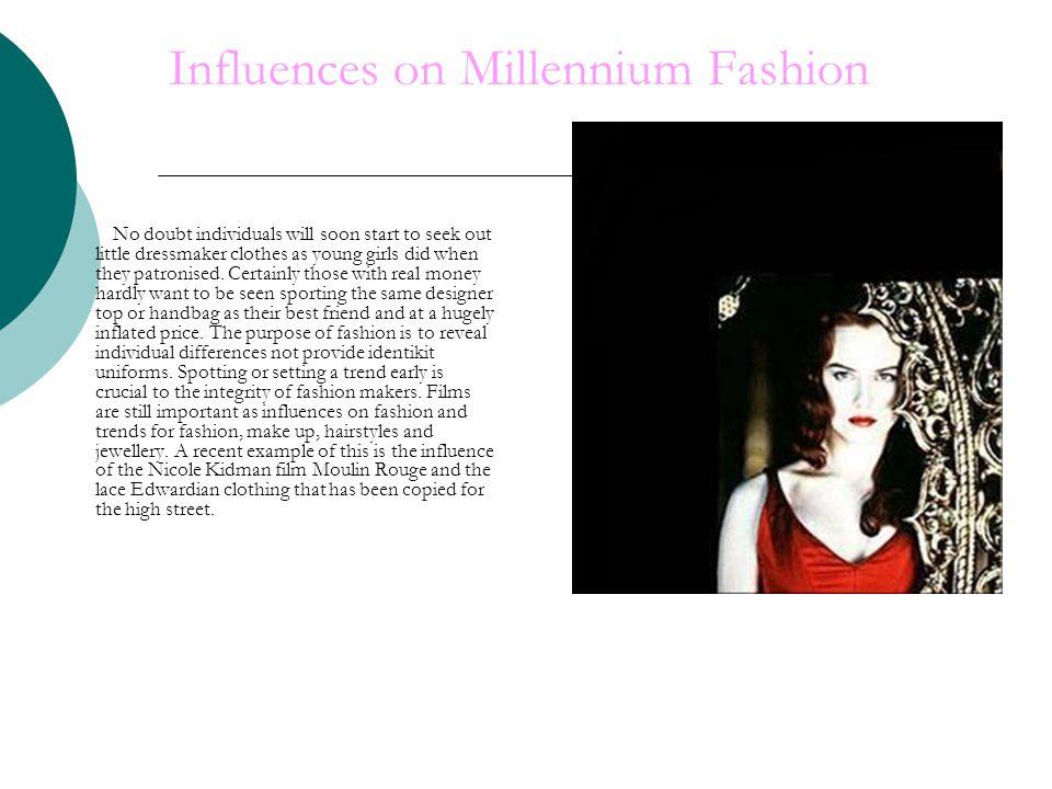 Influences on Millennium Fashion