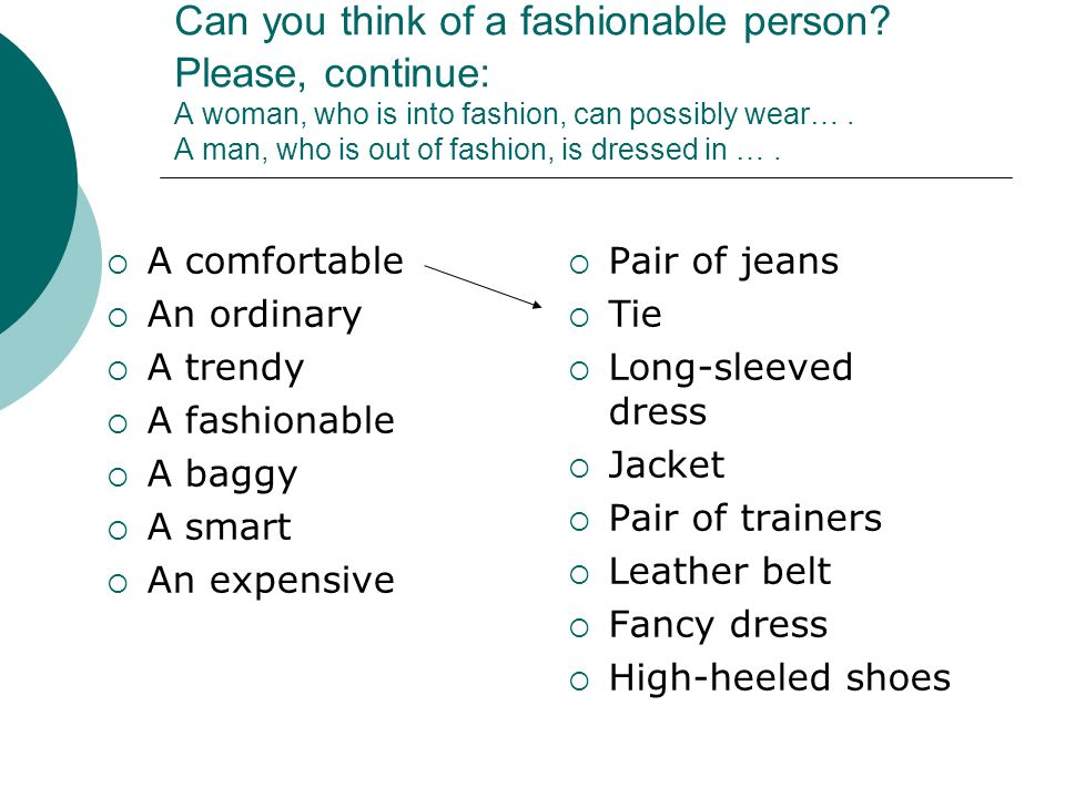 Can you think of a fashionable person