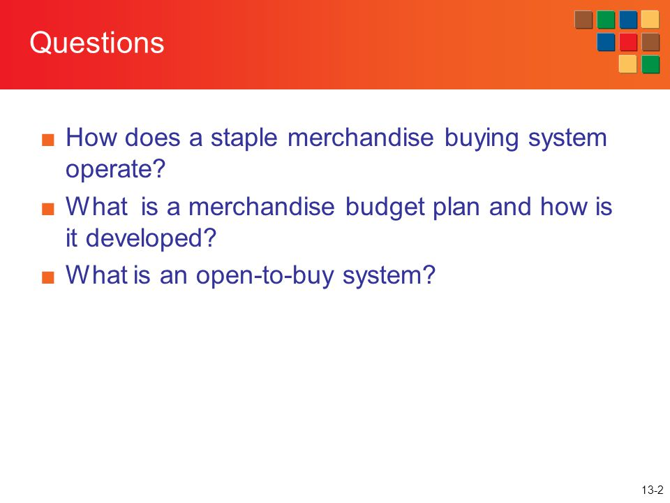 Questions How does a staple merchandise buying system operate