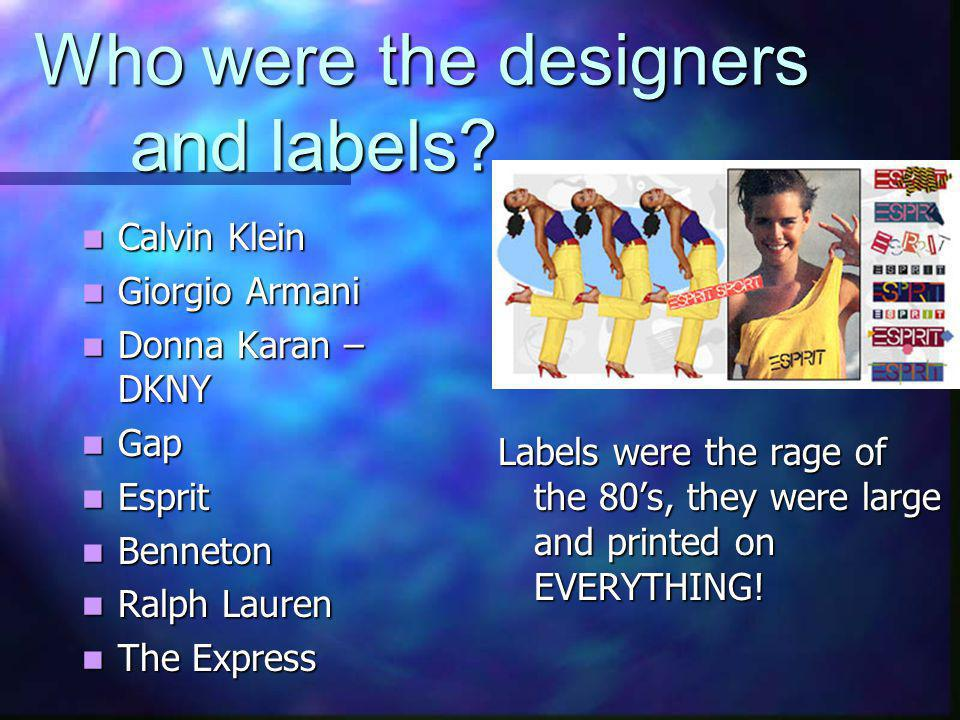 Who were the designers and labels