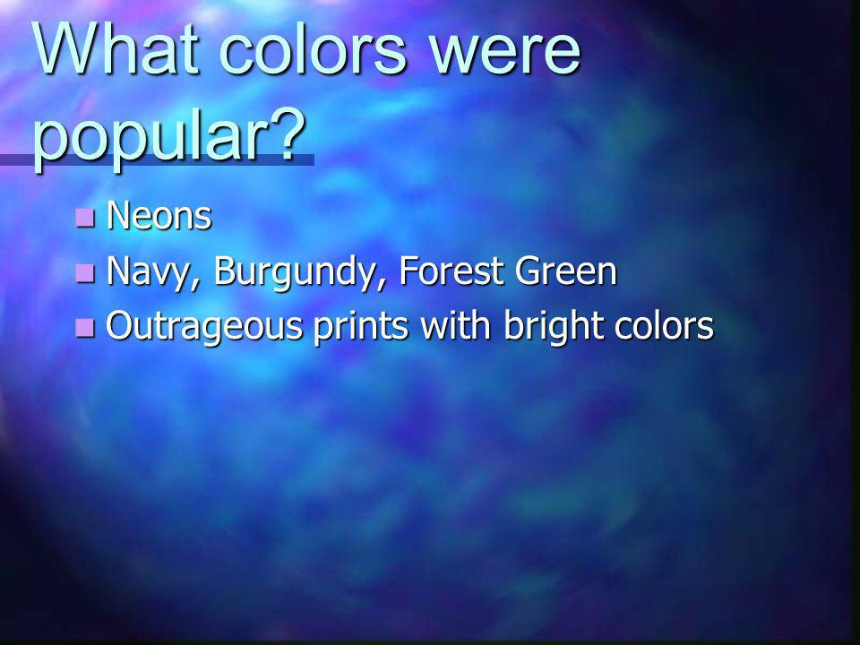 What colors were popular