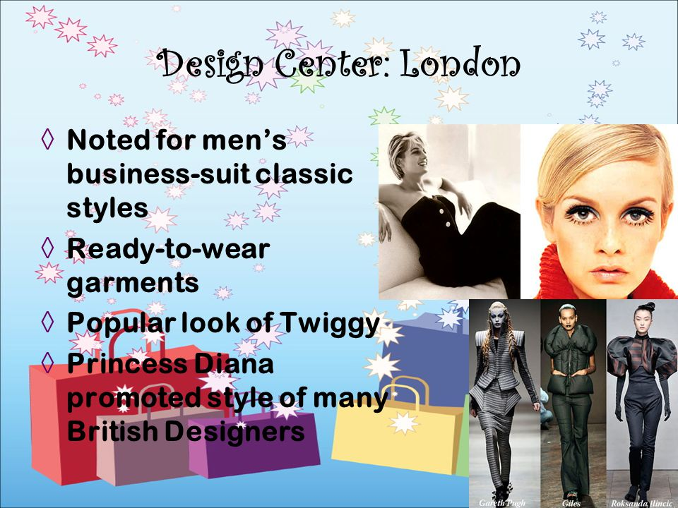 Design Center: London Noted for men's business-suit classic styles