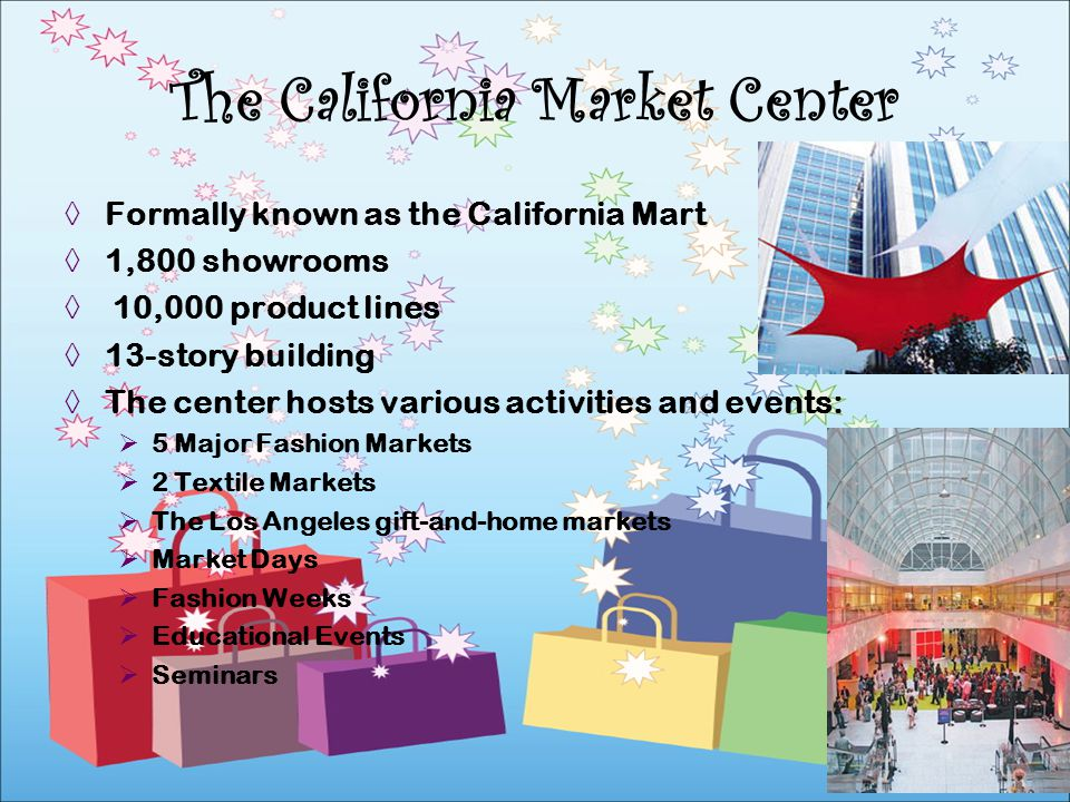 The California Market Center