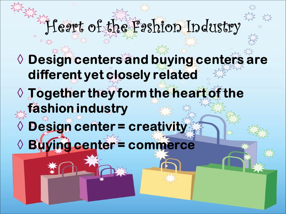 Heart of the Fashion Industry