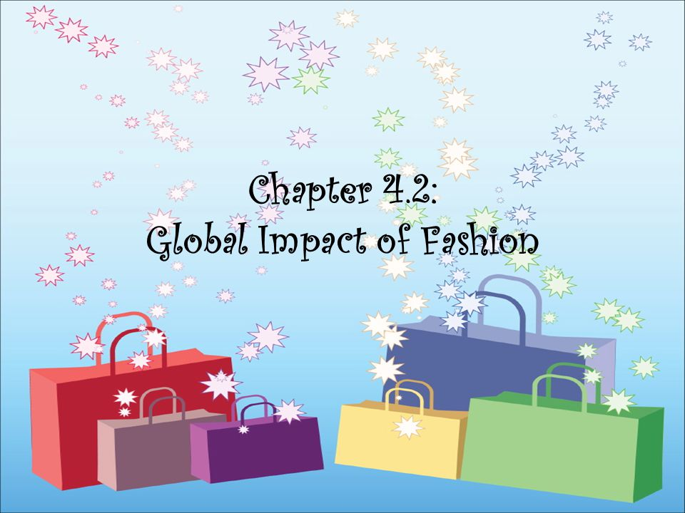 Chapter 4.2: Global Impact of Fashion