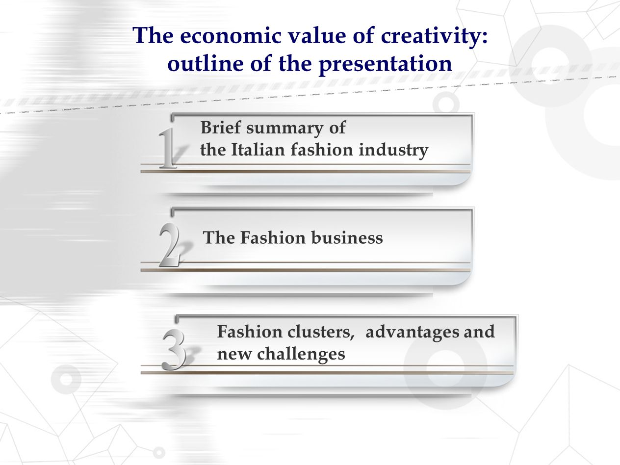 The economic value of creativity: outline of the presentation