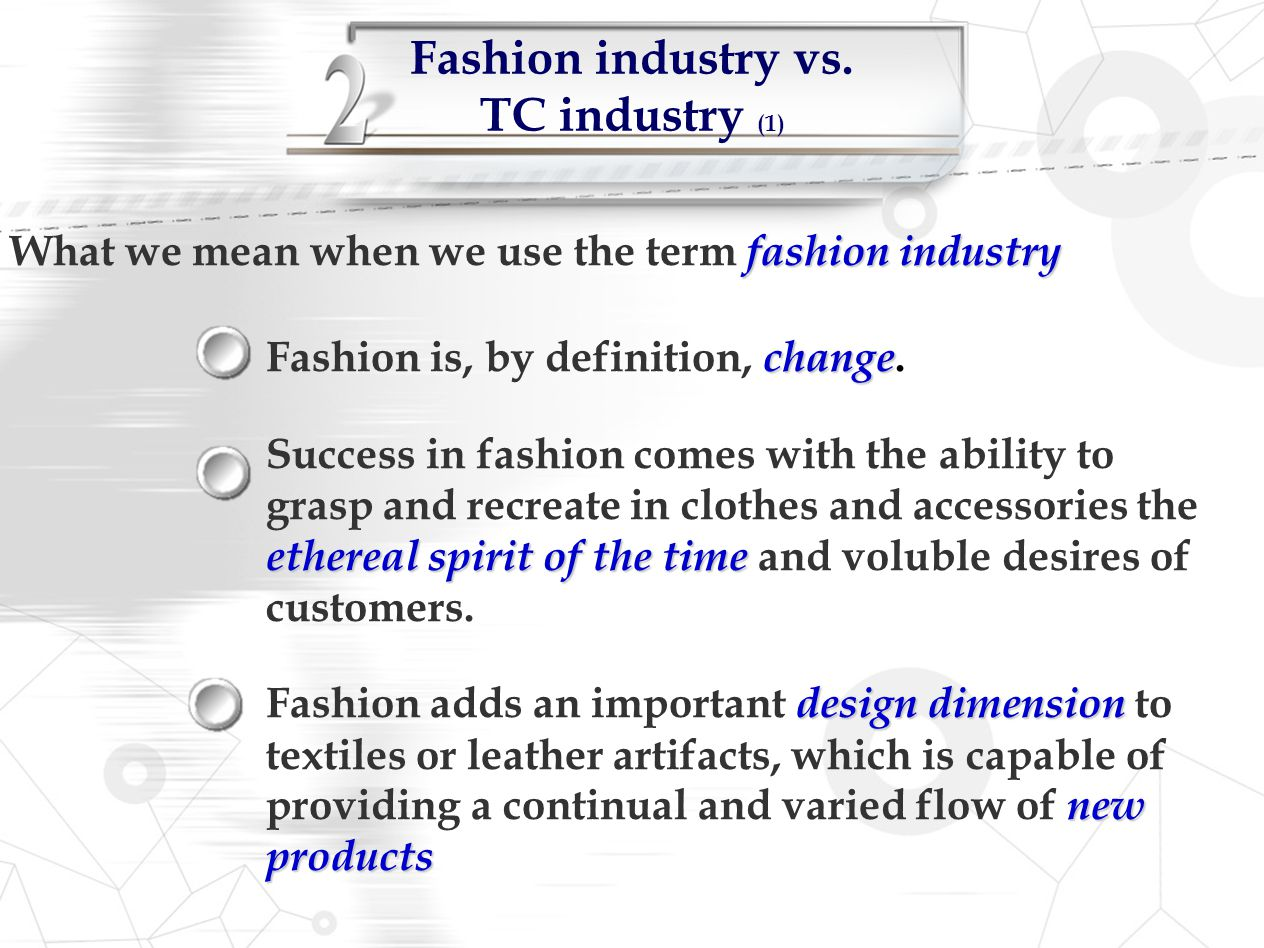 Fashion industry vs. TC industry (1)