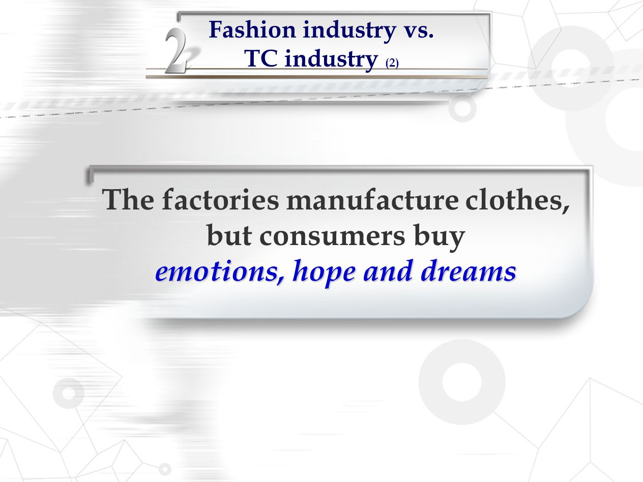 Fashion industry vs. TC industry (2)