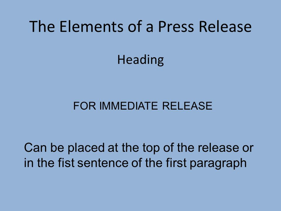 The Elements of a Press Release