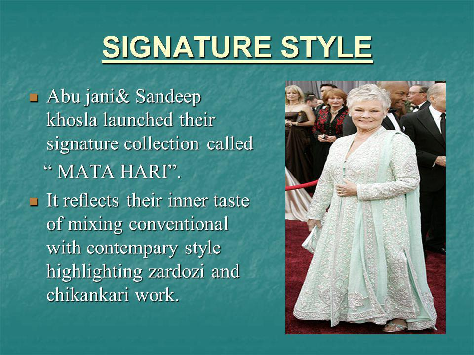 SIGNATURE STYLE Abu jani& Sandeep khosla launched their signature collection called. MATA HARI .