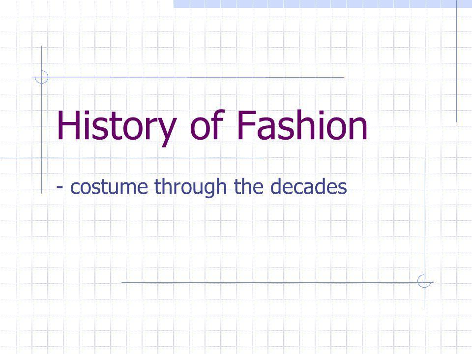 - costume through the decades