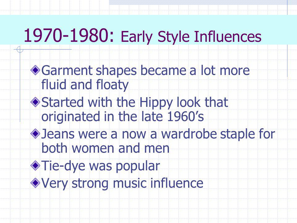 1970-1980: Early Style Influences